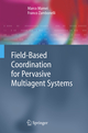 Field-Based Coordination for Pervasive Multiagent Systems