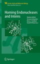 Homing Endonucleases and Inteins