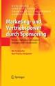 Marketing- und Vertriebspower durch Sponsoring