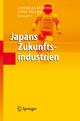 Japans Zukunftsindustrien