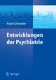 Entwicklungen der Psychiatrie