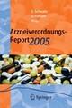 Arzneiverordnungs-Report 2005