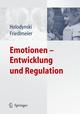 Emotionen - Entwicklung und Regulation