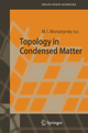 Topology in Condensed Matter