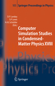 Computer Simulation Studies in Condensed-Matter Physics XVIII