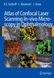 Atlas of Confocal Laser Scanning In-vivo Microscopy in Ophthalmology
