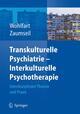 Transkulturelle Psychiatrie - Interkulturelle Psychotherapie