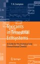 Toxicants in Terrestrial Ecosystems
