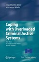 Coping with Overloaded Criminal Justice Systems