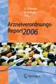 Arzneiverordnungs-Report 2006