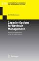 Capacity Options for Revenue Management