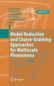 Model Reduction and Coarse-Graining Approaches for Multiscale Phenomena
