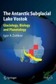 The Antarctic Subglacial Lake Vostok