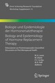 Biologie und Epidemiologie der Hormonersatztherapie - Biology and Epidemiology of Hormone Replacement Therapy