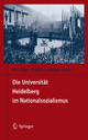 Die Universität Heidelberg im Nationalsozialismus