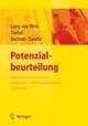 Potenzialbeurteilung - Diagnostische Kompetenz entwickeln, die Personalauswahl optimieren