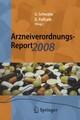 Arzneiverordnungs-Report 2008