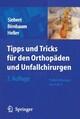 Tipps & Tricks für den Orthopäden und Unfallchirurgen