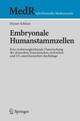 Embryonale Humanstammzellen