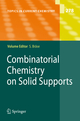Combinatorial Chemistry on Solid Supports