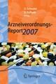 Arzneiverordnungs-Report 2007