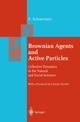 Brownian Agents and Active Particles