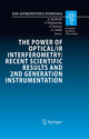The Power of Optical/IR Interferometry: Recent Scientific Results and 2nd Generation Instrumentation