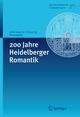 200 Jahre Heidelberger Romantik