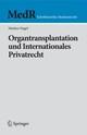 Organtransplantation und Internationales Privatrecht