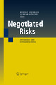 Negotiated Risks