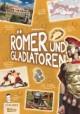 Römer und Gladiatoren
