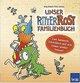 Unser Ritter Rost Familienbuch