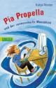 Pia Propella und der rattenscharfe Mausklick