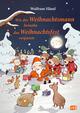 Wie der Weihnachtsmann beinahe das Weihnachtsfest verpasste