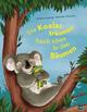 Die Koalas träumen hoch oben in den Bäumen