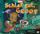 Marvel Schlaf gut, Groot