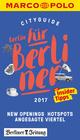 MARCO POLO Cityguide Berlin für Berliner 2017