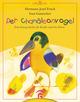 Der Chamäleonvogel