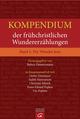 Kompendium der frühchristlichen Wundererzählungen 1