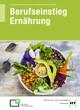Berufseinstieg Ernährung