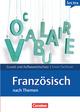 Grund- und Aufbauwortschatz Französisch nach Themen