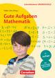 Gute Aufgaben Mathematik - Heterogenität nutzen