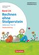 Rechnen ohne Stolperstein 2A - Zahlenraum 7 bis 10