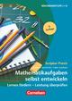 Mathematikaufgaben selbst entwickeln