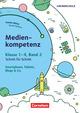 Medienkompetenz Schritt für Schritt - Grundschule 2