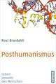 Posthumanismus