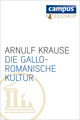 Die gallo-romanische Kultur