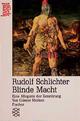 Rudolf Schlichter: Blinde Macht