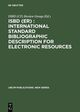 ISBD (ER) : International Standard Bibliographic Description for Electronic Resources