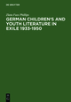German Children's and Youth Literature in Exile 1933-1950